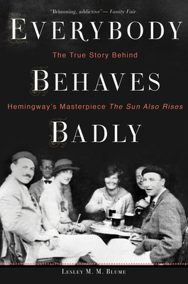 Everybody Behaves Badly by Lesley M. M. Blume