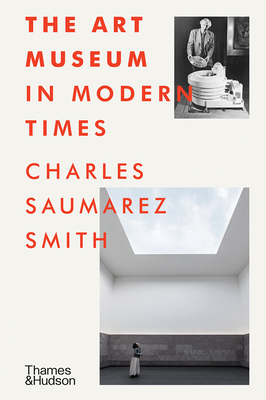 The Art Museum in Modern Times Cover Image
