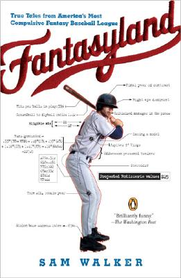 Fantasyland: A Sportswriter's Obsessive Bid to Win the World's Most Ruthless Fantasy Baseball Cover Image
