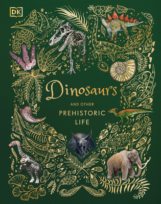 Dinosaurs and Other Prehistoric Life Cover Image