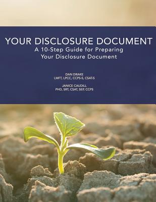 Your Disclosure Document: A 10-Step Guide for Preparing Your Disclosure Document Cover Image