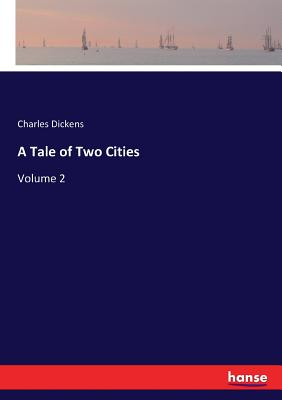 A Tale of Two Cities: Volume 2 Cover Image