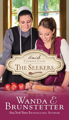 The Seekers (Amish Cooking Class #1) Cover Image