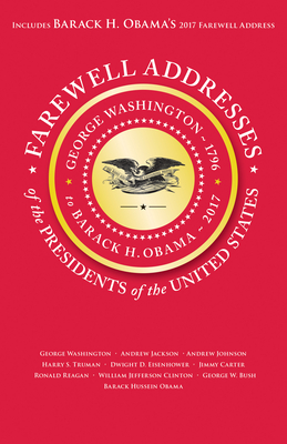 Farewell Addresses of the Presidents of the United States Cover Image