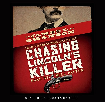 Chasing Lincoln's Killer - Audio Library Edition Cover Image