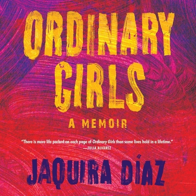 Ordinary Girls: A Memoir Cover Image
