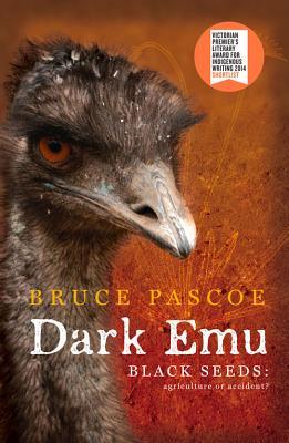 Dark Emu: Black Seeds: Agriculture or Accident? Cover Image