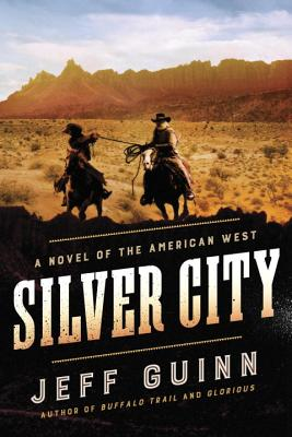 Silver City: A Novel of the American West (A Cash McLendon Novel #3) Cover Image