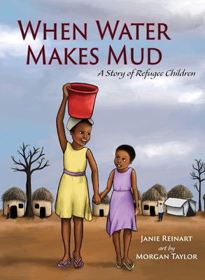 Cover for When Water Makes Mud