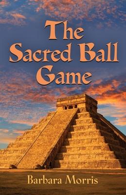 The Sacred Ball Game Cover Image