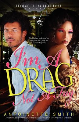 I'm a Drag, Not a Fag Cover Image