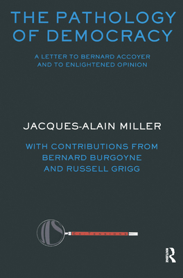 The Pathology of Democracy: A Letter to Bernard Accoyer and to Enlightened Opinion - Jls Supplement (Ex-Tensions) Cover Image