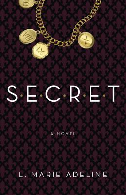 SECRET: A SECRET Novel (S.E.C.R.E.T. #1) Cover Image
