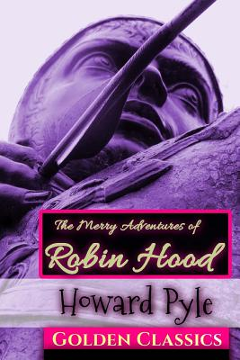 The Merry Adventures of Robin Hood (Golden Classics #17) Cover Image