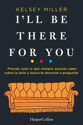 I'll Be There for You (Spanish Edition) Cover Image