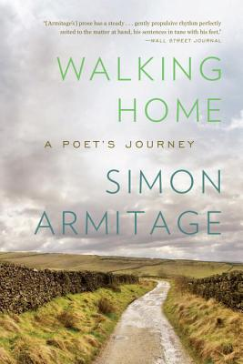 Walking Home: A Poet's Journey Cover Image