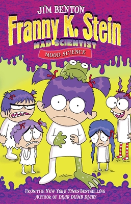 Mood Science (Franny K. Stein, Mad Scientist #10) Cover Image