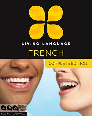 Living Language French, Complete Edition, Beginner to Advanced [With 3 Books] Cover