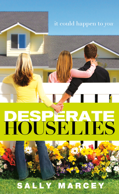 Desperate House Lies: It Could Happen to You Cover Image