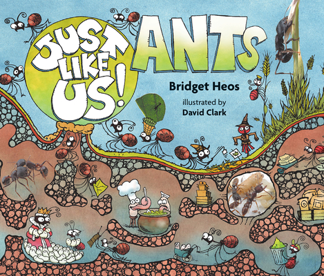 Cover for Just Like Us! Ants
