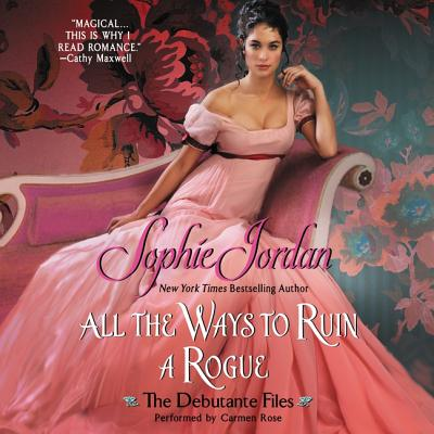 All the Ways to Ruin a Rogue Lib/E: The Debutante Files Cover Image