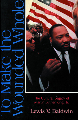 Cover for To Make the Wounded Whole