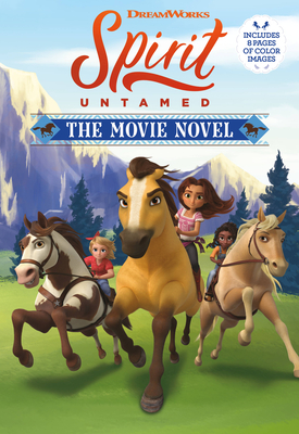 Spirit Untamed: The Movie Novel Cover Image