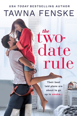 The Two-Date Rule (Where There's Smoke #1) Cover Image
