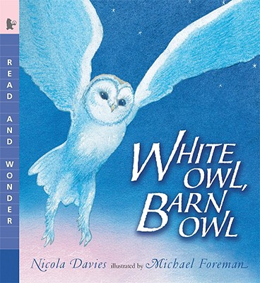 White Owl, Barn Owl: Read and Wonder Cover Image