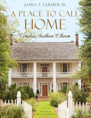 A Place to Call Home: Timeless Southern Charm Cover Image