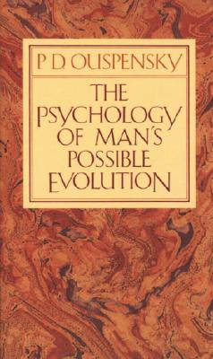 The Psychology of Man's Possible Evolution Cover