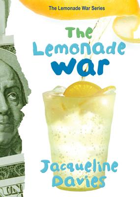 The Lemonade War (The Lemonade War Series #1) Cover Image