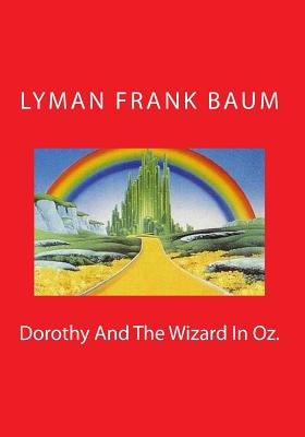 Dorothy and the Wizard in Oz. Cover Image