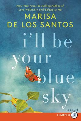 I'll Be Your Blue Sky: A Novel Cover Image