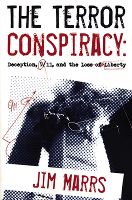 The Terror Conspiracy: Deception, 9/11 and the Loss of Liberty Cover Image