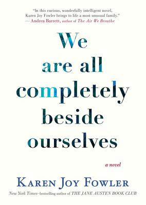 We Are All Completely Beside Ourselves Lib/E Cover Image