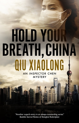 Hold Your Breath, China (Inspector Chen Mystery #10) Cover Image