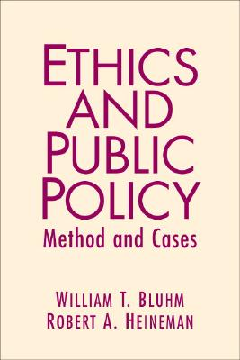 Ethics and Public Policy: Method and Cases Cover Image