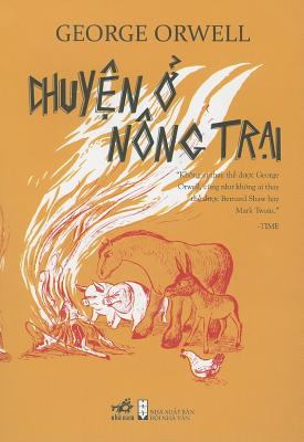 Chuyen O Nong Trai: An Ly Dich = Animal Farm Cover Image