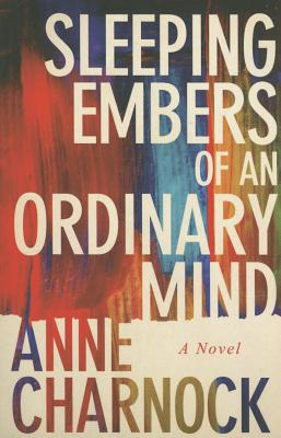 Sleeping Embers of an Ordinary Mind Cover Image