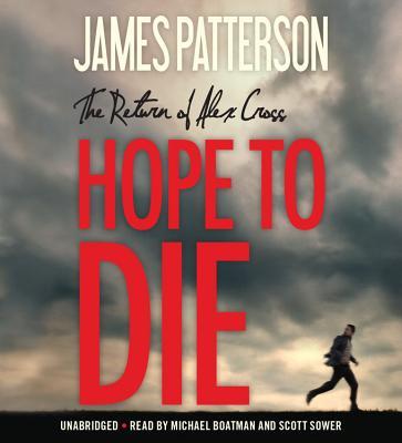 Hope to Die Lib/E (Alex Cross Novels #22) Cover Image