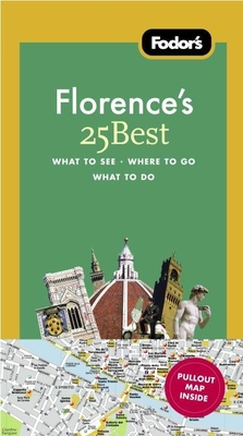 Fodor's Florence's 25 Best, 8th Edition Cover Image
