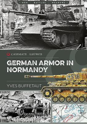 German Armor in Normandy (Casemate Illustrated) Cover Image