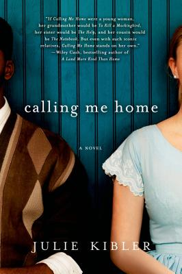 Calling Me Home: A Novel Cover Image