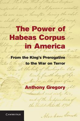 The Power of Habeas Corpus in America Cover
