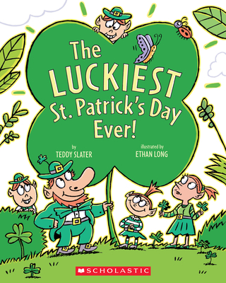 The Luckiest St. Patrick's Day EverTeddy Slater