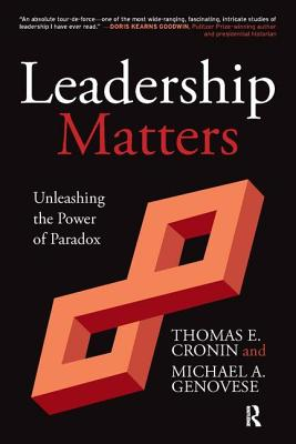 Leadership Matters: Unleashing the Power of Paradox Cover Image
