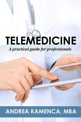 Telemedicine: A Practical Guide for Professionals Cover Image