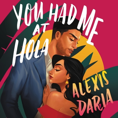 You Had Me at Hola Cover Image
