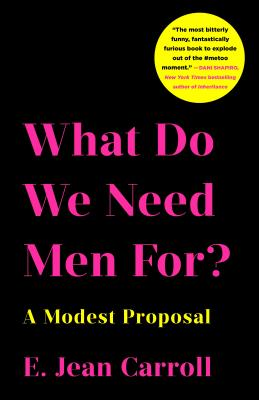 What Do We Need Men For?: A Modest Proposal Cover Image